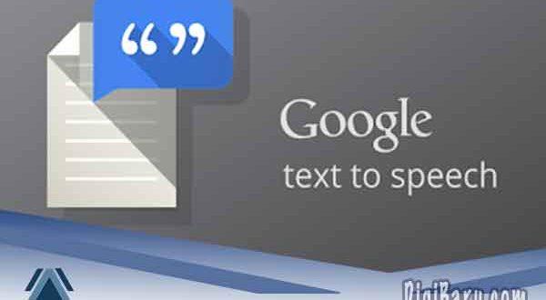 apa fungsi mesin google text to speech